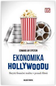 Edward J. Epstein: Ekonomika Hollywoodu, Mladá Fronta, 2013